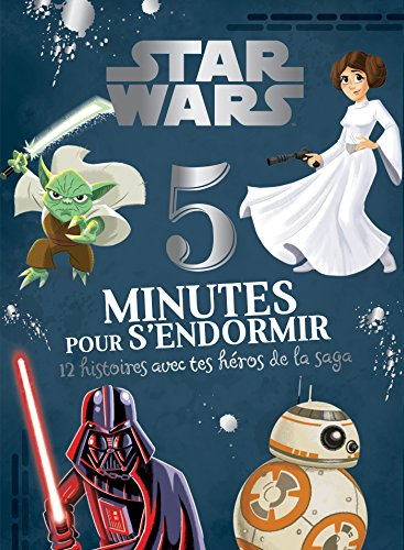 STAR WARS - 5 Minutes pour s'endormir