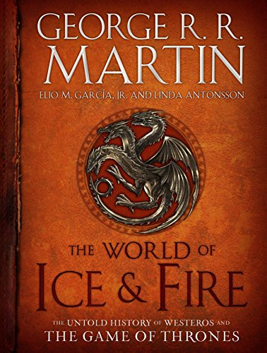 The World of Ice & Fire: The Untold History of Westeros and the Game of Thrones (A Song of Ice and Fire) - High-land-insel