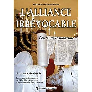 L'alliance irrévocable - Ecrits sur le judaïsme