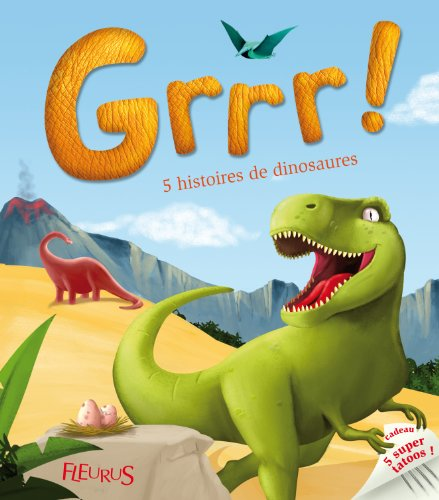 Grrr ! : 5 histoires de dinosaures
