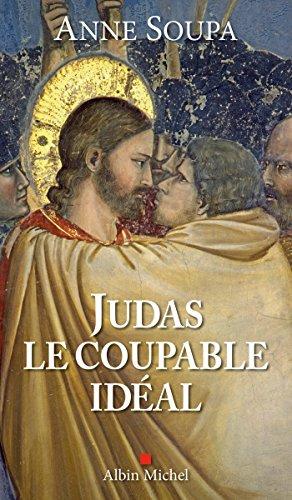 Judas, le coupable idéal (A.M. GD FORMAT) par Anne Soupa
