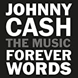 Johnny Cash: Forever Words -