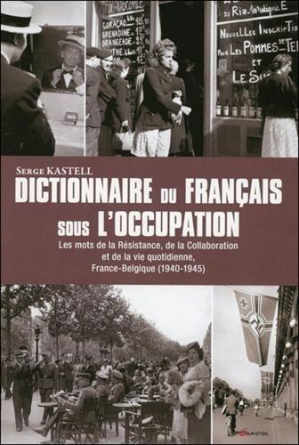 Dictionnaire du Français sous l'occupation
