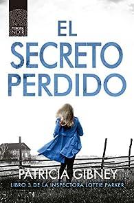 El secreto perdido par Patricia Gibney