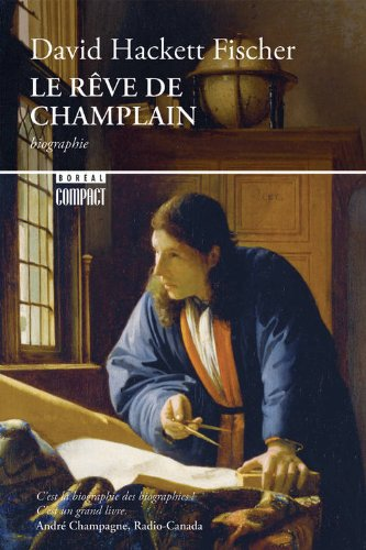 Le Rêve de Champlain par David Hackett fischer