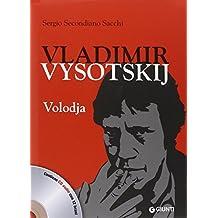 Vladimir Vysotskij. Volodja. Con CD Audio