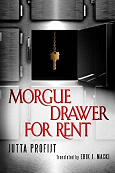 Morgue Drawer for Rent (Morgue Drawer series Book 3) by [Profijt, Jutta]
