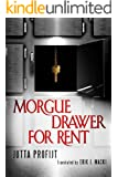 Morgue Drawer for Rent (Morgue Drawer series Book 3)