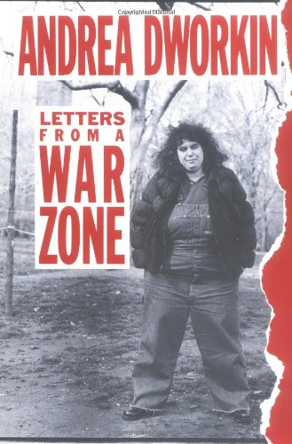 Letters from a War Zone por Andrea Dworkin