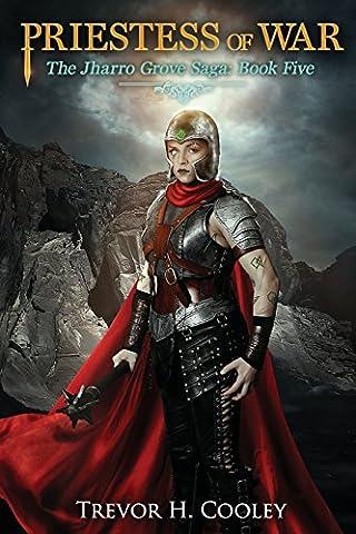 Priestess of War: Volume 10 (The Bowl of Souls)