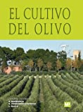 El cultivo del olivo 7ª ed.