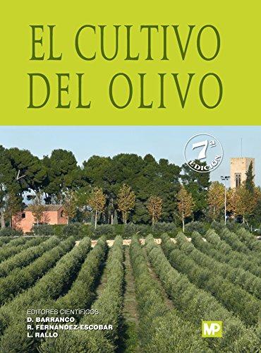 El cultivo del olivo 7ª ed. por DIEGO BARRANCO NAVERO