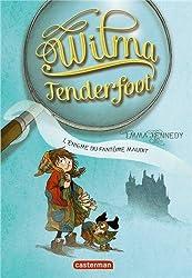 Wilma Tenderfoot, Tome 3 : L'énigme du fantôme maudit
