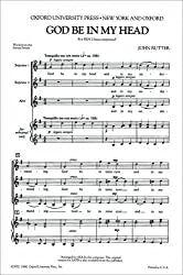 God be in my head: SSA vocal score