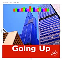 Going Up (City Science) (City Science (Rourke)) by Marcia S. Freeman (2006-06-30)