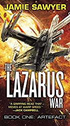 The Lazarus War: Artefact by Jamie Sawyer (February 23,2016)
