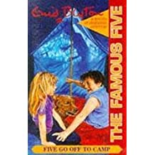 Five Go Off To Camp: Book 7 (Famous Five, Band 7)