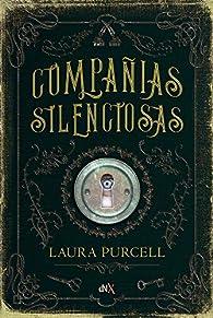 Compañias silenciosas par Laura Purcell