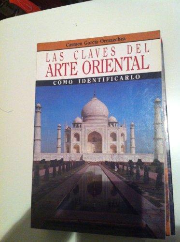 Arte oriental (las claves del arte)