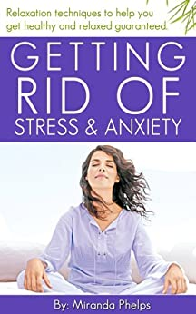 how to get rid of stress and anxiety