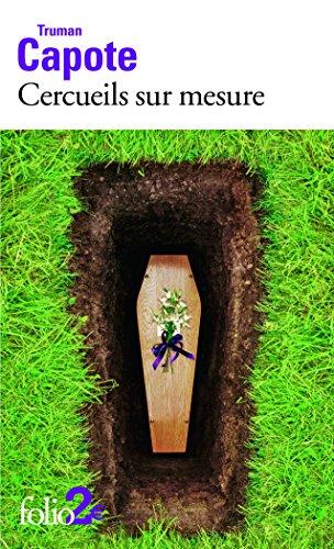 Cercueils sur mesure par Truman Capote