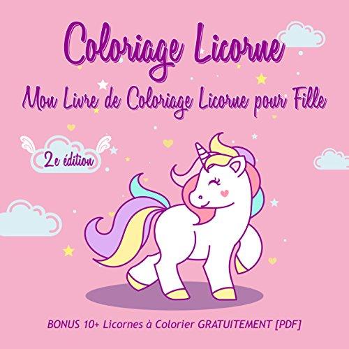 Coloriage Licorne Mon Livre De Coloriage Licorne Pour Fille 2nd