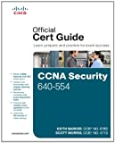 CCNA Security 640-554 Official Cert Guide (Official Certificate Guide)