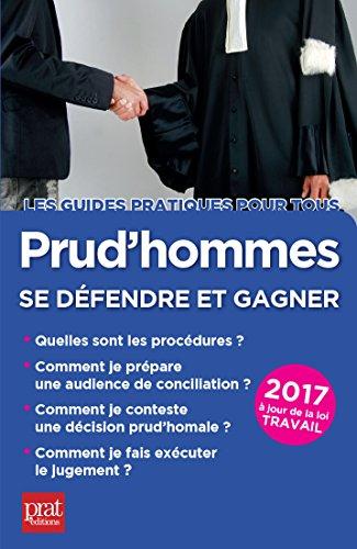 Prud'hommes 2017: Se défendre et gagner