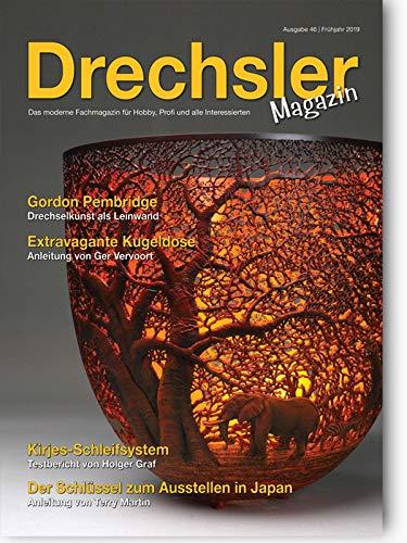 DrechslerMagazin Ausgabe 46 - Das moderne Fachmagazin
