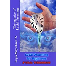 Lucid Dreaming for Beginners (English Edition)