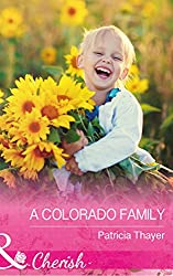 A Colorado Family (Mills & Boon Cherish) (Rocky Mountain Twins, Book 4)