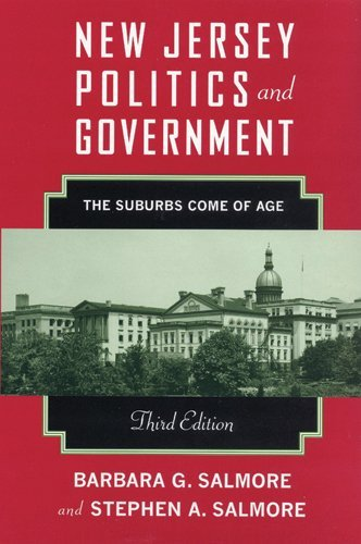 New Jersey Politics and Government: The Suburbs Come of Age (Rivergate Regionals Collection) (English Edition)