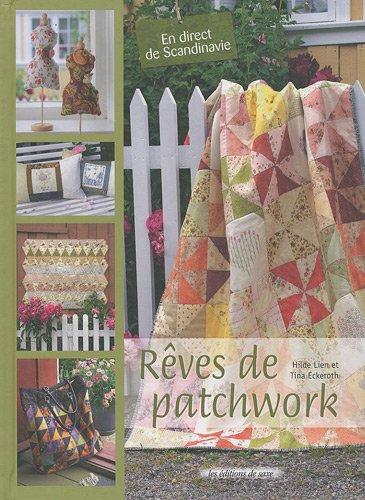 Rêves de patchwork par Hilde Lien