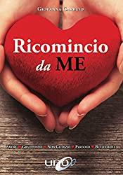 Ricomincio da Me (Italian Edition)