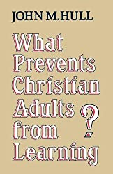 What Prevents Christian Adults from Learning?