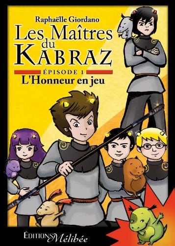 Les Maîtres du Kabraz - Episode 1