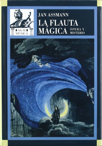La flauta mágica (Música) por Jan Assmann