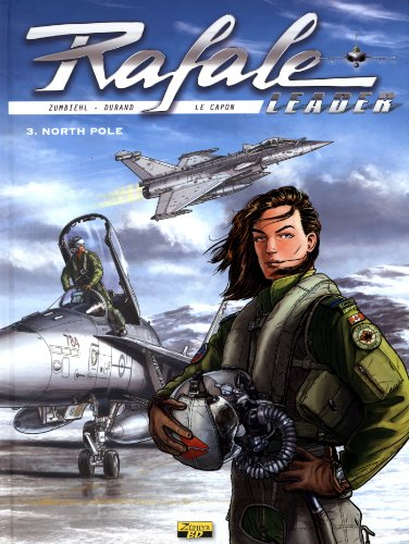 Rafale Leader, Tome 3