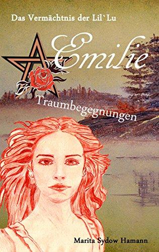 Buchseite und Rezensionen zu 'Emilie - Traumbegegnungen' von Marita Sydow Hamann