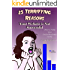 25 Terrifying Reasons Your Website is Not Successful: How to Make Your Online Business Work (Cyrus Kirkpatrick Lifestyle Design Book 8)