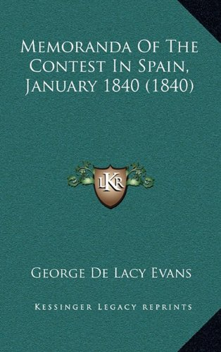 Memoranda of the Contest in Spain, January 1840 (1840)
