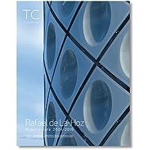 Rafael De Lahoz: Arquitectura 2004- 2016 (TC Cuadernos)