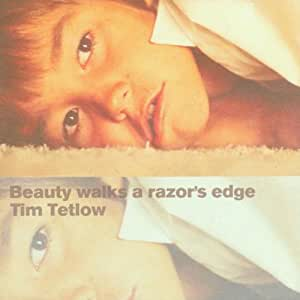 Beauty Walks A Razor's Edge