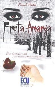 Fruta amarga par  Fran J. Marber