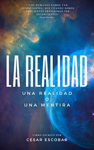 LA REALIDAD: UNA REALIDAD O UNA MENTIRA (SERIES 1 nº 1018525 ...