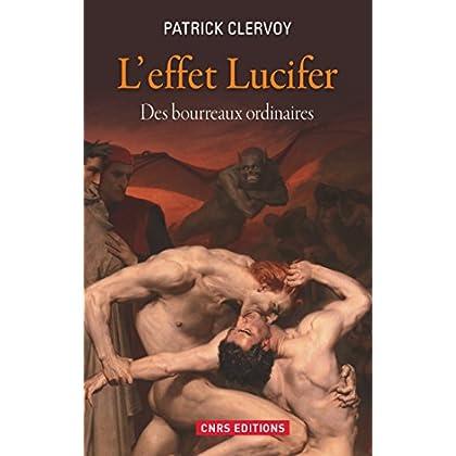 L'Effet Lucifer. Des bourreaux ordinaires (HISTOIRE)