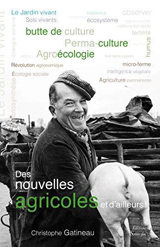 Des nouvelles agricoles et d'ailleurs !