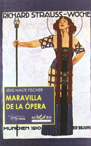 Descargar Libro Maravilla de la ópera (Musicalia Scherzo) de Unknown