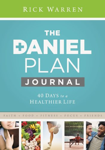 Best Sellers Free eBook Daniel Plan Journal: 40 Days to a Healthier Life (The Daniel Plan)