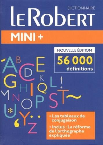 Le Robert Mini Plus Langue Francaise 2018: Flexi-bound edition (Les dictionnaires generalistes) por Team Le Robert